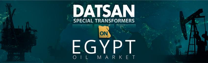 DATSAN SPECIAL TRANSFORMERS ON EGYPT OIL MARKET