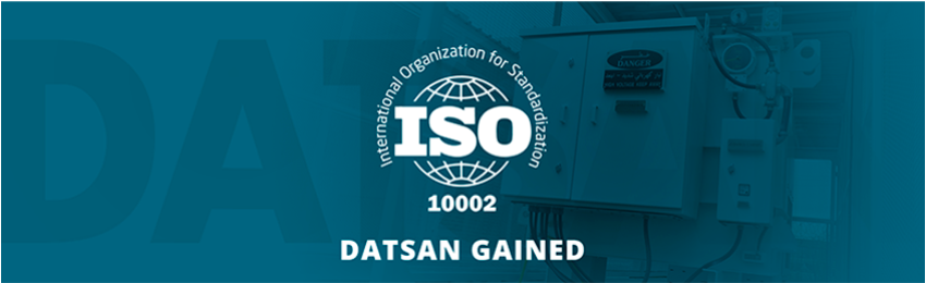 DATSAN GAINED ISO 10002 CUSTOMER SATISFACTION CERTIFICATION